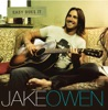 Easy Does It, Jake Owen