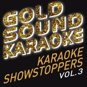Goldsound Karaoke - Karaoke Showstoppers, Vol. 3