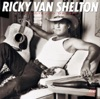Ricky Van Shelton - Life Turned Her That Way
