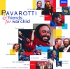Pavarotti & Friends for War Child, Luciano Pavarotti, Eric Clapton, Sheryl Crow, Elton John & Liza Minnelli