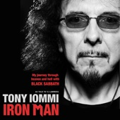Tony Iommi - Iron Man: My Journey through Heaven and Hell with Black Sabbath (Unabridged)  artwork