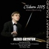 2005 Van Cliburn International Piano Competition Preliminary Round - Alexei Grynyuk