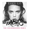 Habits (Stay High) [The Chainsmokers Extended Mix] - Single, Tove Lo
