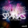 Sparks (Turn Off Your Mind) [feat. Matthew Koma] - Single