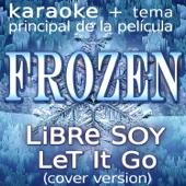 Frozen (Libre Soy, Let It Go) - EP
