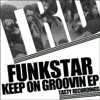 Funkstar - Keep On Groovin (Original Mix)