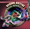 Scissor Sisters - Take Your Mama