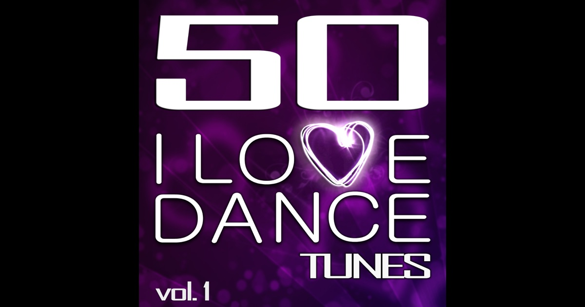 50 I Love Dance Tunes Vol 1 Best Of Hands Up Techno