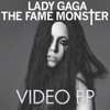 The Fame Monster Videos, Lady Gaga
