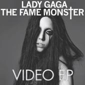 The Fame Monster Videos