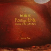 Ksitigarbha (Mantra of the Earth Store) - EP