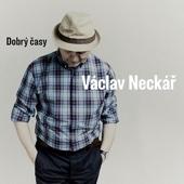 Dobrý Časy - Václav Neckář