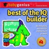 Best Of... the Iq Builder - Baby Genius Classical Series