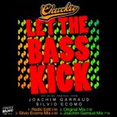 Let the Bass Kick (Radio Edit)