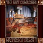 Johann Sebastian Bach: The Best Composers. Masters of Organ (Volumen II)