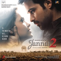 Jannat 2 (Original Motion Picture Soundtrack) - Pritam & Shafqat Amanat Ali