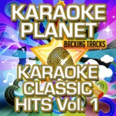 Karaoke Classic Hits, Vol. 1 (Karaoke Version)