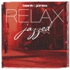 RELAX - Jazzed, Blank & Jones