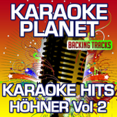 Karaoke Hits Höhner, Vol. 2 (Karaoke Planet)