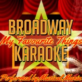 My Favourite Things: Broadway Karaoke