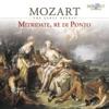 Mozart: Mitridate, rè di Ponto, K. 87, Musica Ad Rhenum & Jed Wentz