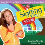 Signing Time!: Songs, Vol. 4-6