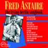 Dearly Beloved  - Fred Astaire