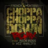 Choppa Choppa Down (Remix) [feat. Rick Ross & Wiz Khalifa] - Single