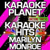 I Wanna Be Loved By You (Karaoke Version) [Originally Performed By Marilyn Monroe]