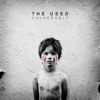 Vulnerable (Deluxe Version), The Used