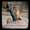 A History of Violence (Original Score), Howard Shore