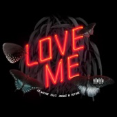Love Me (feat. Drake & Future) - Single