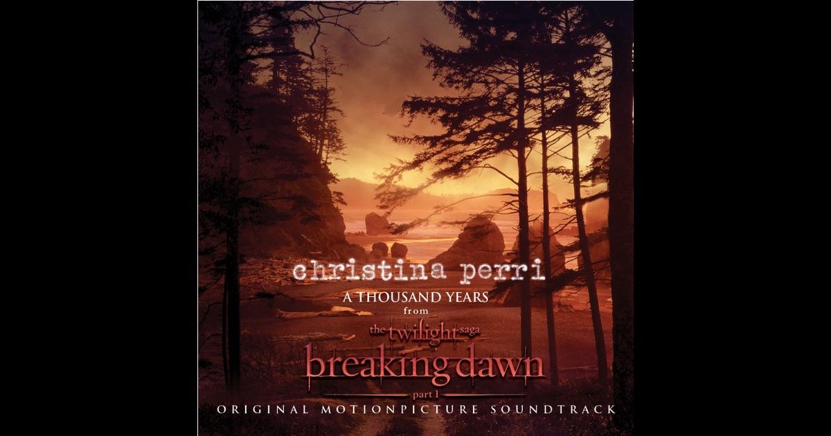 Thousand Years - Single by Christina Perri on Apple Music
