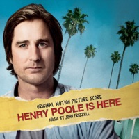 Henry Poole Is Here - Official Soundtrack