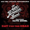 Day for the Dead (feat. Dave Grohl) [2013 CMA Awards Performance] - Single, Zac Brown Band
