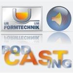 Urformtechnik-PodCast