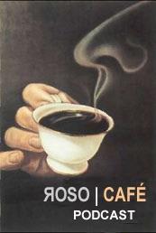 Roso | Café Podcast CC