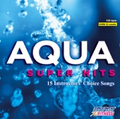 Aqua Super Hits (125 BPM Non-Stop Workout Mix) (32-Count Phrased Instructor Mix)