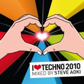I Love Techno 2010 (Mixed by Steve Aoki)