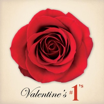 Valentine's #1s & Other Favorite Love Songs – Various Artists