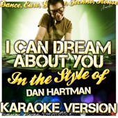 I Can Dream About You (In the Style of Dan Hartman) [Karaoke Version]
