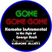 Gone Gone Gone (In the Style of Phillip Phillips) [Karaoke Instrumental Version]