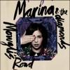 Mowgli's Road - Single, Marina and The Diamonds