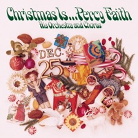 Picture of Christmas Is... Percy Faith by Percy Faith and His Orchestra