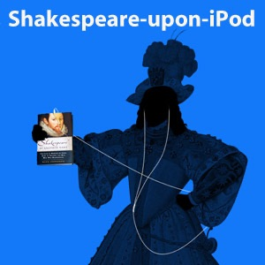 Shakespeare-upon-iPod