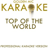 Golden Mic Karaoke - Top of the World (In the Style of the Carpenters) [Karaoke Version] artwork