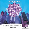 Blue October Live At Lollapalooza 2006 Single