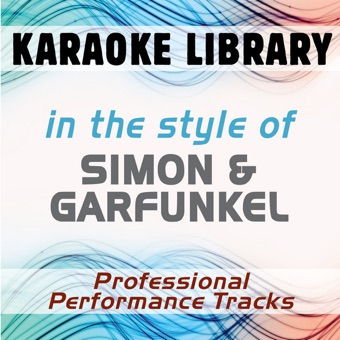 In the Style of Simon & Garfunkel (Karaoke – Professional Performance Tracks) – Karaoke Library