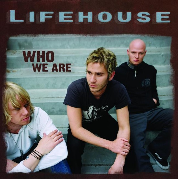 Whatever It Takes  by Lifehouse