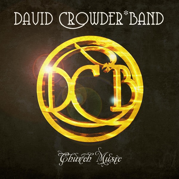 All Around Me by David Crowder Band